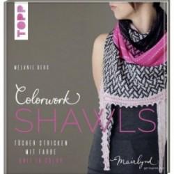 Colorwork Shawls - Tücher stricken mit Farbe - Melanie Berg